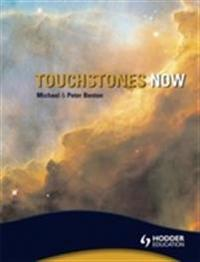 Touchstones Now: An Anthology of poetry for Key Stage 3
