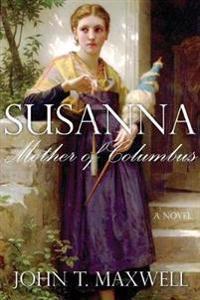 Susanna, Mother of Columbus
