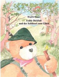 Teddy Dickfu Und Der Schl Ssel Zum Gl Ck