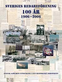 Sveriges Redareförening 100 år 1906?2006