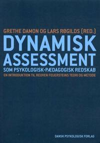 Dynamisk assessment som psykologisk-pædagogisk redskab