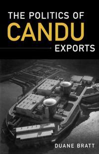 Politics of CANDU Exports