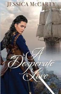 A Desperate Love
