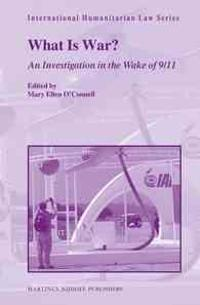 What Is War?: An Investigation in the Wake of 9/11