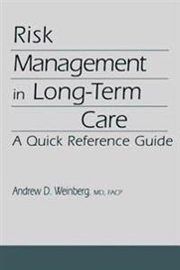 Risk Management in Long-Term Care