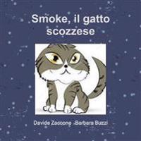 Smoke, Il Gatto Scozzese