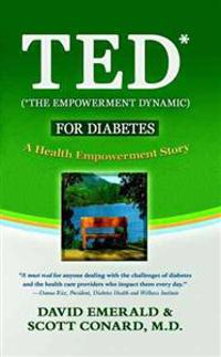 TED for Diabetes: The Empowerment Dynamic: A Health Empowerment Story