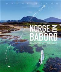 Norge om babord; alene med seiljolle fra Nordkapp til Lindesnes