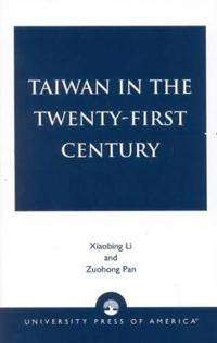 Taiwan in the Twenty-First Century