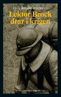 Lektor Brock drar i krigen - Egil Børre Johnsen | Ridgeroadrun.org