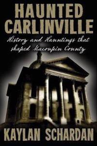 Haunted Carlinville