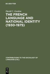 French Language and National Identity (1930-1975)
