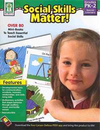 Social Skills Matter!, Grades Pk - 2