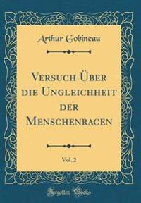 Versuch Über die Ungleichheit der Menschenracen, Vol. 2 (Classic Reprint)