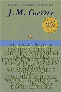 Stranger Shores: Literary Essays