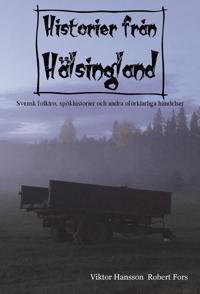 Historier från Hälsingland - Robert Fors, Viktor Hansson | Laserbodysculptingpittsburgh.com
