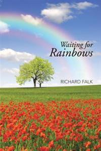 Waiting for Rainbows