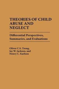 Theories of Child Abuse and Neglect