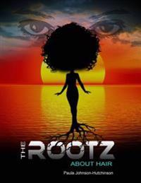Rootz About Hair