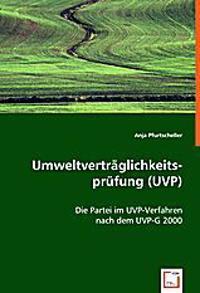Umweltverträglichkeitsprüfung (UVP)