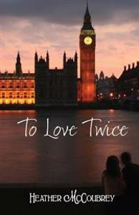 To Love Twice