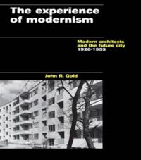 The Experience of Modernism