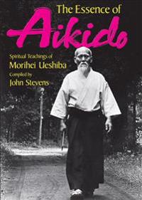 The Essence of Aikido