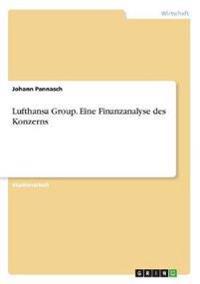 Lufthansa Group. Eine Finanzanalyse des Konzerns