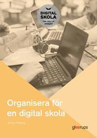 Organisera för en digital skola