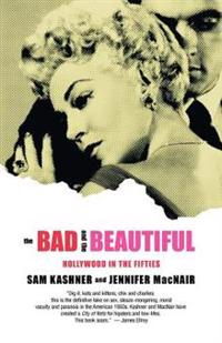 The Bad and the Beautiful: Hollywood in the Fifties
