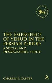 The Emergence of Yehud in the Persian Period