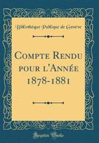 Compte Rendu pour l'Année 1878-1881 (Classic Reprint)