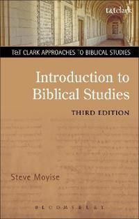 Introduction to Biblical Studies 3rd Edition