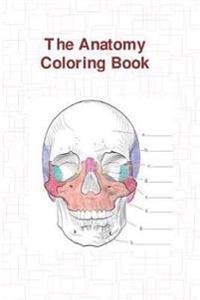 The Anatomy Coloring Book - Wynn Kapit, Lawrence M. Elson, Wynn ...