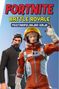 Fortnite Battle Royal - Mestaripelaajan kirja