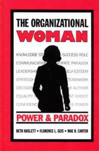 The Organizational Woman