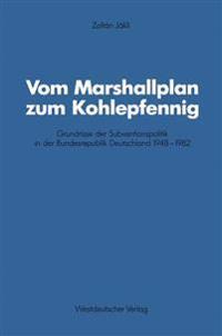 Vom Marshallplan Zum Kohlepfennig