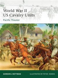 World War II U. S. Cavalry Units