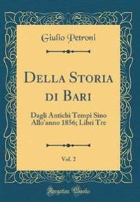 Della Storia di Bari, Vol. 2