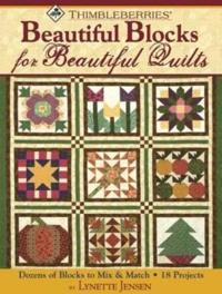 Thimbleberries Beautiful Blocks for Beautiful Quilts