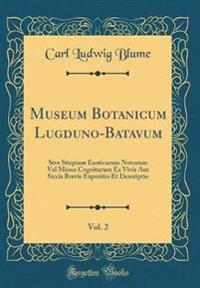 Museum Botanicum Lugduno-Batavum, Vol. 2