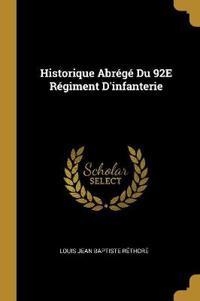 Historique Abrégé Du 92e Régiment d'Infanterie