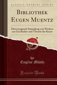 Bibliothek Eugen Muentz