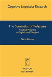 The Semantics of Polysemy