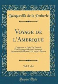 Voyage de l'Amerique, Vol. 1 of 4