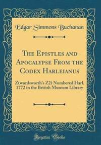 The Epistles and Apocalypse From the Codex Harleianus