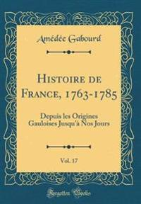 Histoire de France, 1763-1785, Vol. 17