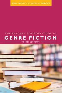 The Readers' Advisory Guide to Genre Fiction