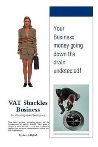Vat Shackles Business
