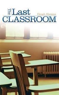 The Last Classroom